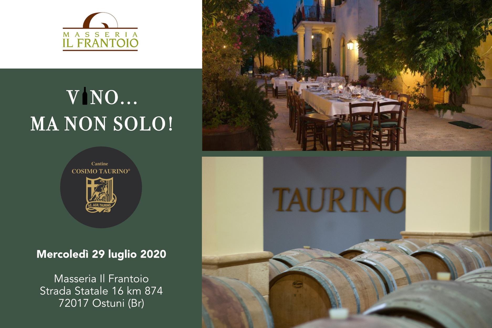 Degustazione vini cantine Cosimo Taurino a ostuni